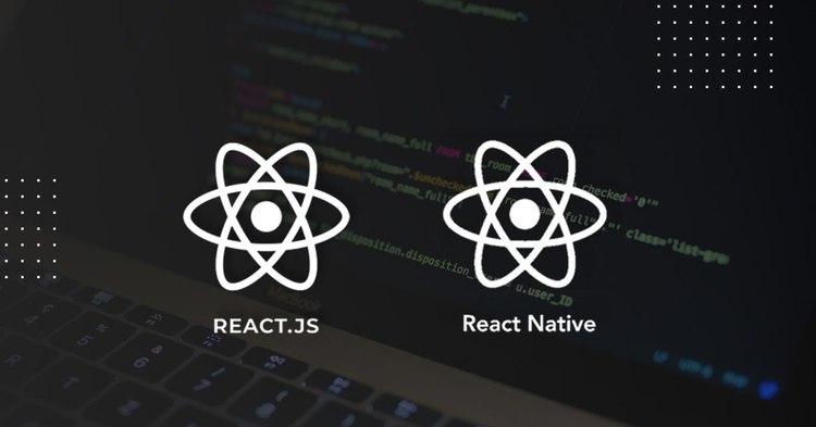 React.JS and React Native